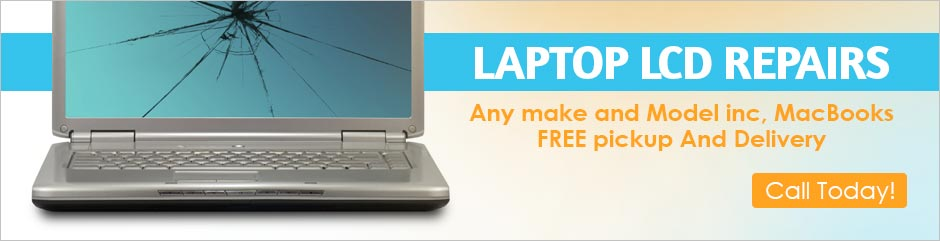 Laptop LCD repairs – Call today! LCD repairs – Cheaper then you Think